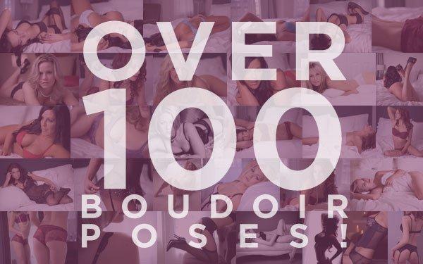 Over 100 Boudoir Posing Tips