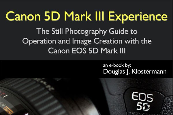 Canon 5D Mark III Camera eBook